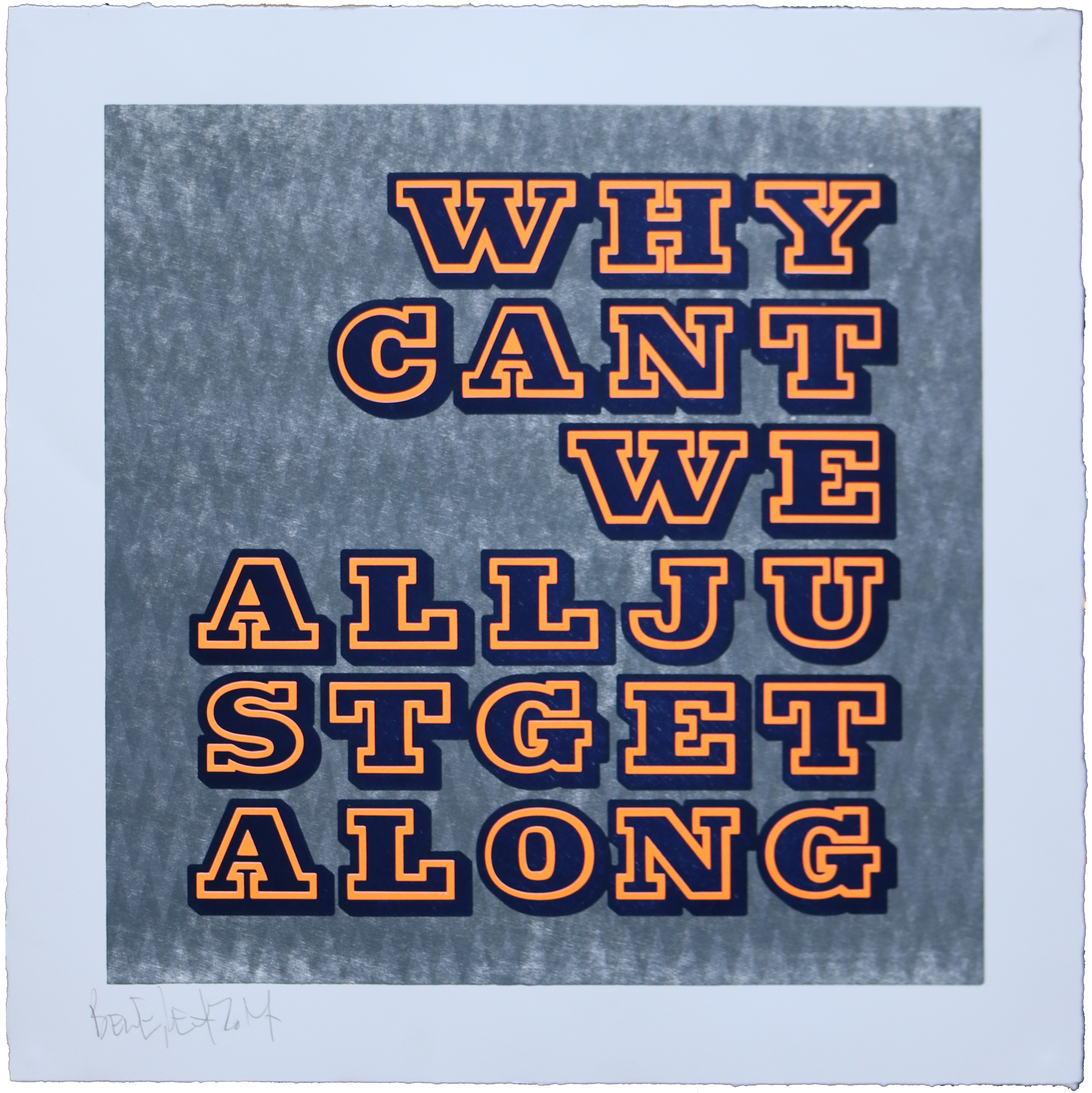 Why Can_t We All Get Along-GreyOrange-Special-65x65cm (1)